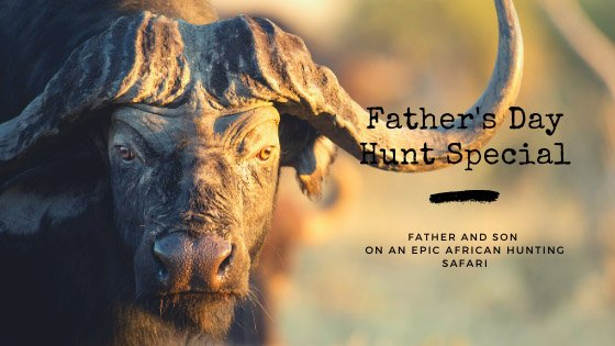 father's day hunt special
